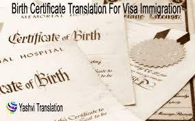 Birth certificate Translation for visa immigration